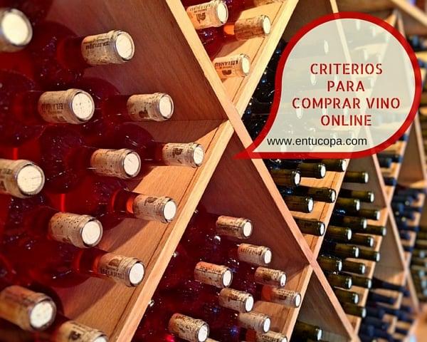 Principales criterios a seguir a la hora de comprar vino Online